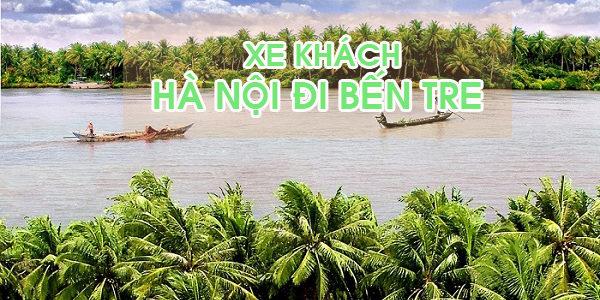Đón xe khách Hà Nội đi Bến Tre